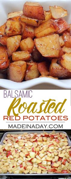 Balsamic Roasted Red Potatoes Recipe,Oven roasted potatoes, easy side dish, great with steak!  via @madeinaday