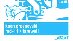 Koen Groeneveld - Farewell (Original Mix)  #EDM #SpinninRecords