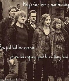Molly Weasley...>>> Funny thing, at first I thought it was saying that Harry was her son, but then I read the rest of it and remembered Fred. Okay, not so funny, I'm gonna cry now.