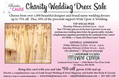 Brides for a Cause is heading back to the Landmark Event Center on February 20-22.  Shop over 1,000 wedding dresses 75% off!