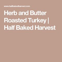 Herb and Butter Roas
