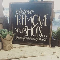 Please Remove Your Shoes is part of Home decor - Hand Painted Wood Sign Size OR Sign Comes With Hook To Hang (You Attach) All Orders Have A 2 Week Production Time Copyright JaxnBlvd 2016 Farmhouse Side Table, Farmhouse Decor, Farmhouse Signs, Painted Wood Signs, Hand Painted, Wooden Signs, Wooden Decor, Cute Dorm Rooms, First Home