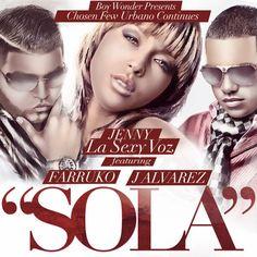 NEW - MP3'S - VIDEOS: Sola - J Alvarez Ft Farruko & Jenny