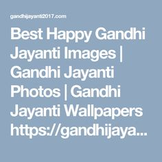 Happy Gandhi Jayanti Images, Gandhi Jayanti Wishes, Gandhi Jayanti Quotes, Images Photos, Photo Wallpaper, Wallpapers, Wallpaper