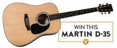 Sign up and win the Martin D-35 Giveaway on Reverb.com!