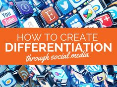 Stand Out Online: How to Create Differentiation Through Social Media