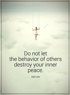 Quotes Never allow what other's do disturb your peace of mind.