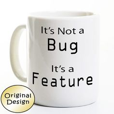 Computer Programmer Coffee Mug  It's Not a Bug It's a by PerkMeUps