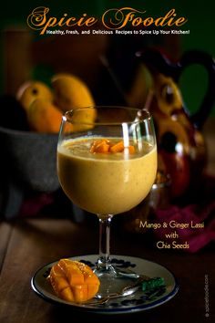 Mango Lassi with Chia Seeds: Celebrating Mango Season