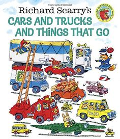 Richard Scarry's Cars and Trucks and Things That Go (Richard Scarry) by Richard Scarry http://smile.amazon.com/dp/0307157857/ref=cm_sw_r_pi_dp_uhGiub05BFPS3