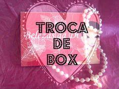 RosaXok: Troca de Box