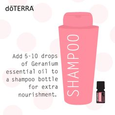 Essential Shampoo Tip ~ add 5-10 drops of Geranium essential oil to a shampoo bottle for extra nourishment.
