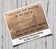 Leo could look headlong at his reality.  He was braver than anyone Emma had ever known. http://amzn.to/1AkSqTC