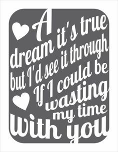 Typography Art Print - A Dream Its True - marriage wedding engagement gift love song lyrics custom quote art in white on charcoal. $20.00, via Etsy.