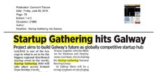 """Galway: Connacht Tribune- """"Startup Gathering hits Galway"""" June, How To Plan, Business"""