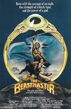 Movie poster for The BeastMaster starring Marc Singer, Tanya Roberts and Rip Torn from 11 x 17 high quality reproduction on card stock. Sci Fi Movies, Horror Movies, Movie Tv, Epic Movie, Horror Film, Cult Movies, Action Movies, Original Movie Posters, Movie Poster Art