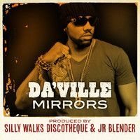 Da'Ville - Mirrors  (Produced by Silly Walks Discotheque & Jr Blender) by Silly Walks Discotheque on SoundCloud