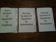 Solving Systems of Equations by graphing, substitution, and elimination booklets.