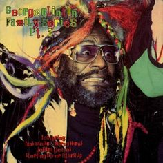 George Clinton: 'Family Series Pt 2' (1983)