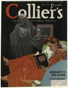 Colliers - March Robert O Reid. Smoking a cigarette, this ghost watches a girl reading a book. Wouldn't she be surprised. Magazine covers look fabulous framed and are a piece of history. Old Magazines, Vintage Magazines, Vintage Ads, Vintage Posters, Vintage Images, Journal Vintage, Celebrities Then And Now, Magazine Illustration, Book Illustration