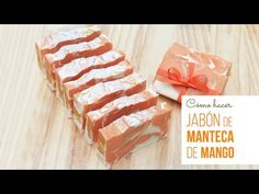 Hacer jabón con manteca de Mango - YouTube