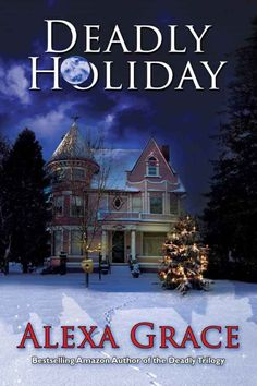 """Read """"Deadly Holiday (A Deadly Series Christmas Novella)"""" by Alexa Grace available from Rakuten Kobo. Deadly Holiday is a fast-paced, suspenseful novella that will touch your heart. It's part of The Deadly Series and. Good Romance Books, Romance Novels, Web Design, Beach Reading, Christmas Books, Christmas Time, Mystery Books, Writing A Book, Graphic"""