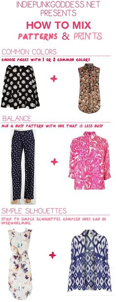 how to mix patterns and prints women's fashion [infographic]. read the rest on http://indiepunkgoddess.net/?p=1512