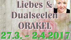 Liebes & Dualseelen ORAKEL 27.3. - 2.4.2017 | Claudia Luka