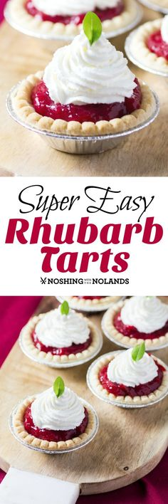 Super Easy Rhubarb Tarts by Noshing With The Nolands only need a few ingredients and minutes to prepare. So delectable!