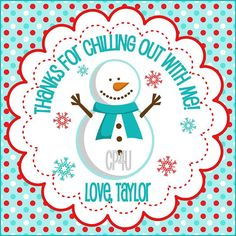 "Snowman Winter ONEderland Favor Tags for Boys and Girls. ""Thanks for chilling out with me."""