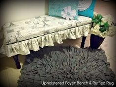 So You Think You're Crafty: Ruffled Rug Tutorial, I like the rug and the bench. Might need to redo my piano bench! Furniture Makeover, Diy Furniture, Bench Covers, Diy Ottoman, Piano Bench, Upholstered Bench, Crafty Projects, Sewing Projects, Clever Diy