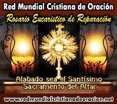 Rosario Eucaristico de Reparación | Red Mundial Cristiana de Oración