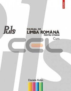 Puls : manual de limba romana pentru straini : [A1-A2] / Daniela Kohn - Bucuresti : Polirom, 2009 - 2 Vol. + 2 Cd's