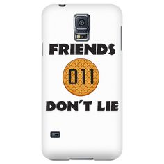 Friends Don't Lie Stranger Waffle Eleven Samsung Galaxy Smart Phone Case for Women Men Kids