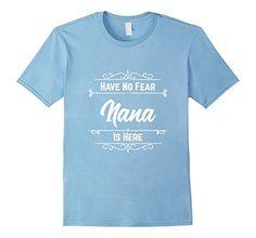 Men's Have No Fear Nana Is Here Grandma Gifts 3XL Baby Bl... https://www.amazon.com/dp/B01EBOMARG/ref=cm_sw_r_pi_dp_x_UiR4yb6W37NPQ