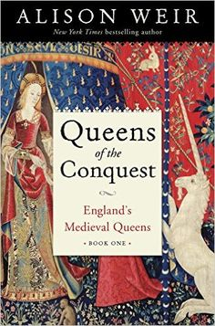 AmazonSmile: Queens of the Conquest: England's Medieval Queens Book One: Alison Weir :PRE-ORDER-NEW Series! Five of England's medieval queens come to life in the first volume of an epic new series from bestselling author and historian Alison Weir. From Matilda of Flanders, wife of William the Conqueror, to the Empress Matilda, mother to King Henry II, founder of the Plantagenet dynasty, Weir delivers a dramatic overview of the Norman period from a fresh new perspective.