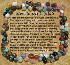 Hiw to use crystals