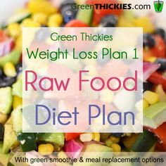 Diet Plans Lose weight and detox with Green Thickies FREE Weight Loss Plan Raw Food Diet Plan - This Healthy Meal Plans For Weight Loss is based on a Raw Food Diet Plan. Find out the foods you are allowed to eat on this diet and get a sample meal plan. Raw Food Recipes, Diet Recipes, Healthy Recipes, Food Tips, Diet Desserts, Weight Loss Smoothies, Healthy Weight Loss, All You Need Is, Eating Raw