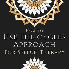 When to Use the Cycles Approach The cycles approach to speech therapy is intended for children who meet the following criteria: Highly unintelligible (very difficult to understand) Frequently leave out or omit speech sounds Replace some sounds with other sounds Don't use very many different consonant sounds If you're not sure whether the cycles approach is right for a child, download