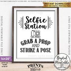 "Selfie Station Sign, Grab a Prop and Strike a Pose Selfie Sign, Photobooth Sign, Instant Download 8x10/16x20"" Printable File"