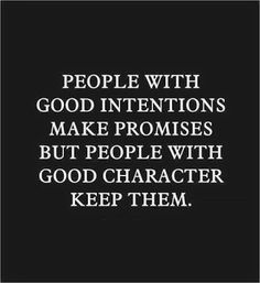 Good intentions/good character