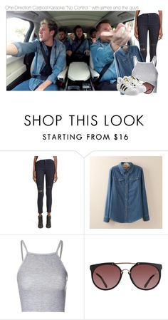 """One Direction Carpool Karaoke ""No Control "" with james and the guys"" by isabelapbarreto ❤ liked on Polyvore featuring Hart Denim, Tangi, Glamorous and adidas Originals"