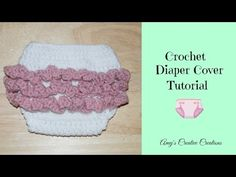 Crochet Newborn - 3 Month old Size Ruffle Diaper Cover Tutorial - YouTube