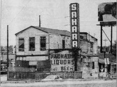 Club Sahara, Bardstown Rd. and Hikes Lane Louisville, Ky. Before 1950 it was known as the Oasis Club. In the early 1900's it was Burwinkle's Station Bar & Grocery.