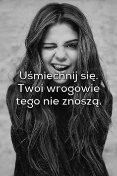 never without smile :) Happy Photos, Pretty Words, Smile Quotes, Some Words, Positive Vibes, Slogan, Selena, Life Lessons, Favorite Quotes