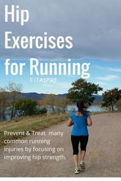 for Running Hip Exercises for Running - prevent and treat many common running injuries by focusing on improving hip strength.Hip Exercises for Running - prevent and treat many common running injuries by focusing on improving hip strength. Strength Training For Runners, Strength Workout, Running Training Programs, Hiking Training, Race Training, Training Equipment, Runner Tips, Runners Guide, Running Injuries