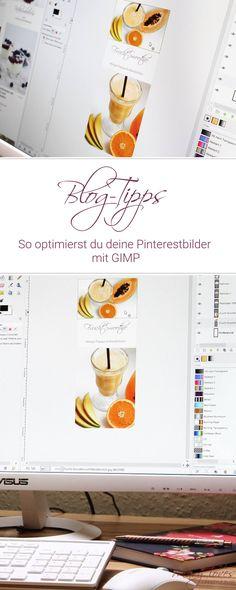 Pinterest - Pinterestbilder optimieren mit GIMP - Tutorial - Blog-Tipps - Blogging - Anleitung zum Pinterestbilder bauen
