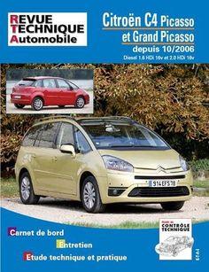 Rta B723.7 Citroën C4 Picasso Diesel 1.6 Hdi et 2.0 Hdi 10/06>: REVUE TECHNIQUE AUTOMOBILE CITROEN C4 PICASSO et GRAND PICASSO depuis…