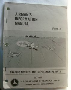 Vintage 1974 Obsolete Airman's Information Manual-Part 4-DOT by RennerLaDifference on Etsy