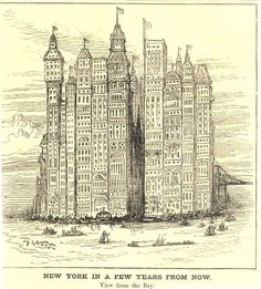 Future vision:  lower Manhattan in the not-distant future, teeming w/skyscrapers (1881).